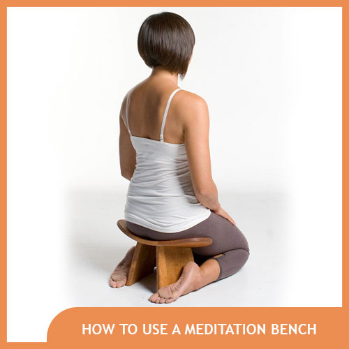How to Use a Meditation Bench